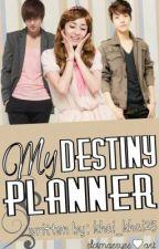 My Destiny Planner by khai_khai25