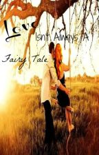 Love Isn't Always A Fairy Tale {Teacher/Student Romance} by BrokenHeartedDreamer