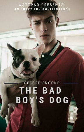 The Bad Boy's Dog (#writewithZo) by InGeenious