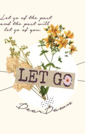 Let Go by DearDawn