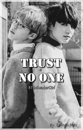 Trust no one by Eulenschatz