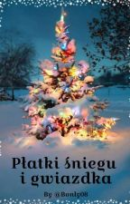 ''Płatki śniegu i gwiazdka'' by Bonly08
