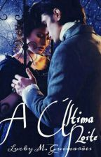 A Ultima Noite (conto) by Shineelucky