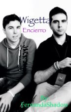 Wigetta Encierro ~Fanfiction by FernandaShadow