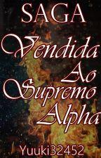 SAGA vendida ao supremo alpha by yuuki32452
