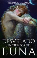 Desvelado En Tiempos De Luna © by FreimyGuzman