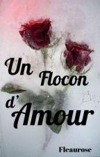 Un Flocon d'Amour by Fleaurose