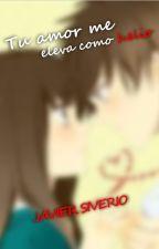 Tu amor me eleva como helio by JavierSiverio25