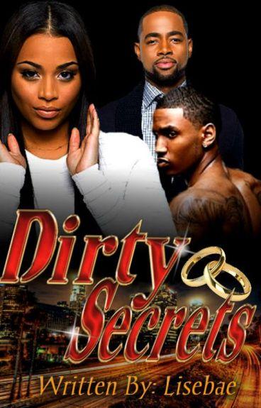 Dirty Secrets(Complete- Short Story)