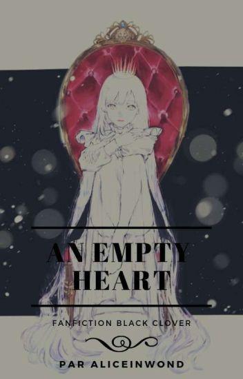 Black Clover : An empty heart