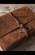 The Stories Of Armenia by Meg-is-awesome