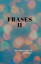 FRASES II by Creadora-De-Sonrisas