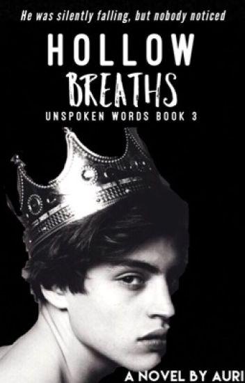 Hollow Breaths |✏️ (Unspoken Words 3)