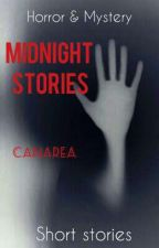 "Short stories: ""Midnight stories"" Horror & mystery by canarea"