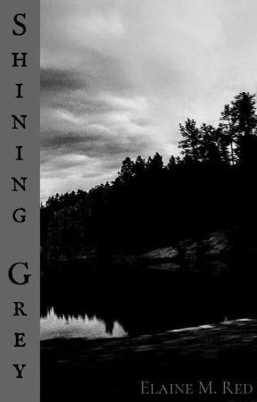Shining Gray by ElaineMRed