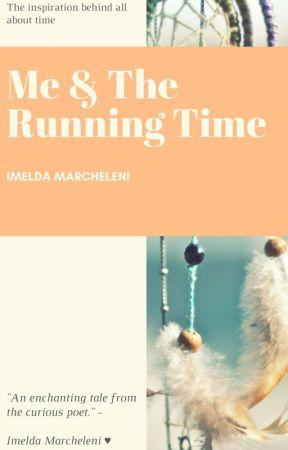 Me & The Running Time by imeel_