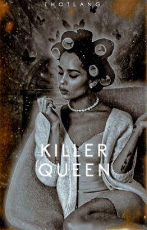 KILLER QUEEN! ⁽ ᵇᵒʳʰᵃᵖ ⁾ by thotlang