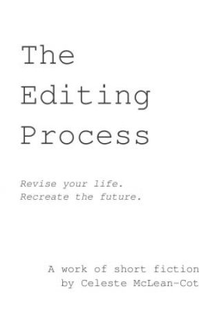 The Editing Process by runningnekkid
