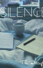 Silence ●Stranger Things X Reader●  by 1-800-L0V3R