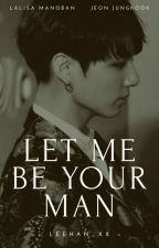Let Me Be Your Man | LisKook by leehan_xx