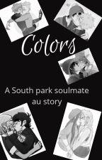 Colors(South Park Soulmate au) by aresgirls