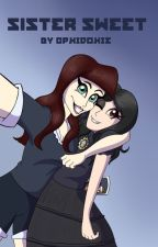 Sister Sweet (A Repo! the Genetic Opera Fanfic) by OphiDokie