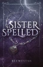 Sisters Spelled by beewest90