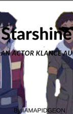 Starshine (An Actor Klance AU) by IamaPidgeon