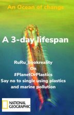 A 3-day lifespan   #PlanetOrPlastic by Ruru_bookreality