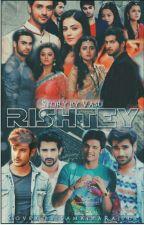 RISHTEY  by agrawal_127