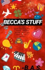 BECCA'S STUFF by she_is_music