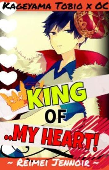 King of    My Heart! [Haikyuu Fanfic] - ☽♪~Fictionful