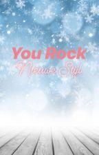 You Rock ~ Nieuwe Stijl by Zanaxx0
