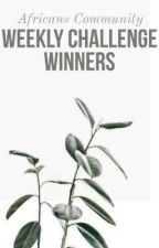 Weekly Challenge Winners by Africanscommunity