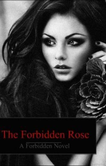 A Forbidden Rose