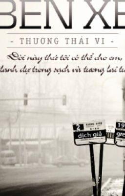 Đọc truyện Bến xe - Thương Thái Vi