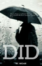 D I D by Nigaiii
