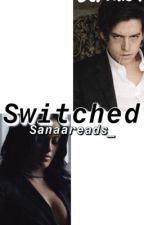 S w i t c h e d  - (jeronica ff) by sanaareads_