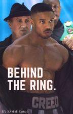 Behind the Ring. (CREED LOVE STORY) Michael B Jordan by Sammie0696