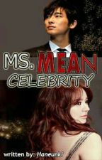 Ms. Mean Celebrity by Haneunki
