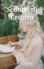 Scambi di Lettura by Emeraldine24