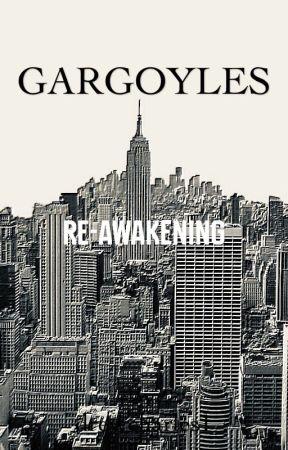 GARGOYLES: Re-Awakening by drewcharles1