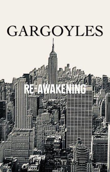 GARGOYLES: Re-Awakening