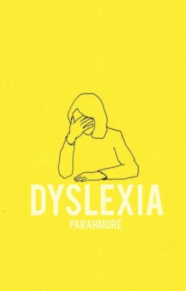 dyslexia ☹ m.c.