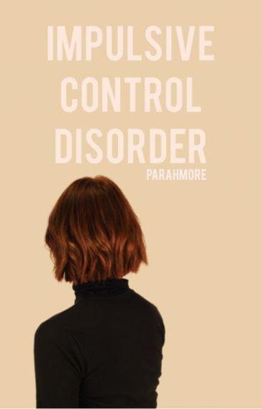impulse control disorder ☹ a.i.