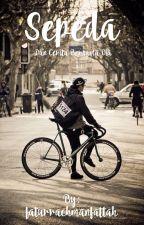 Sepeda, dan Cerita Bersama Dia by faturrachmanfattah