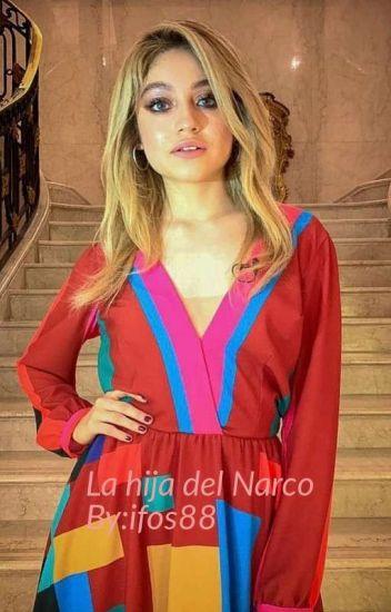 La Hija Del Narco Soy Luna Y Violetta Wattpad