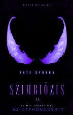 Szimbiózis - Otthon by KateSyrana