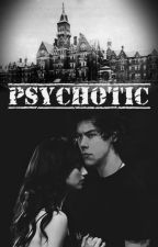 Psychotic (Serbian Translation) by Klaroline996