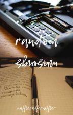 random musings // rant book // by shortorangesalmon